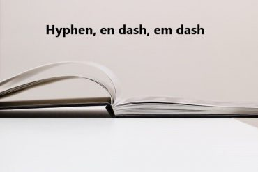 hyphen, en dash, em dash