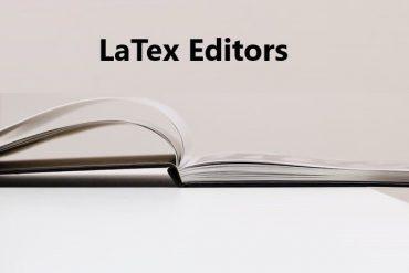 LaTex editors